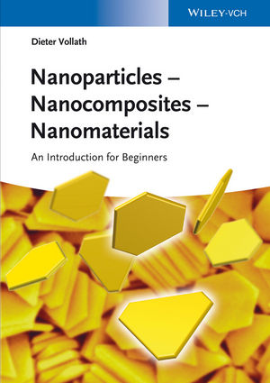 Cover: Nanoparticles - nanocomposites - nanomaterials : an introduction for beginners