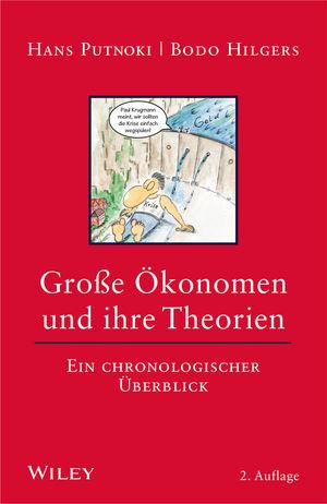 Große Okonomen und ihre Theorien: Ein chronologischer Uberblick, 2. Auflage