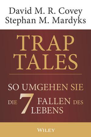 Trap Tales: So umgehen Sie die 7 Fallen des Lebens
