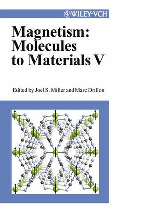 Magnetism: Molecules to Materials V