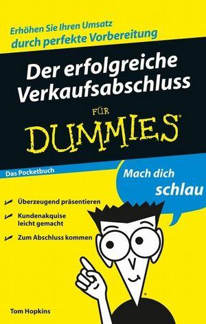 Der erfolgreiche Verkaufsabschluss für Dummies, Das Pocketbuch
