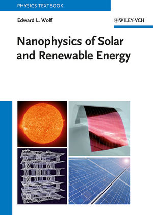 Nanophysics of Solar and Renewable Energy (3527646302) cover image