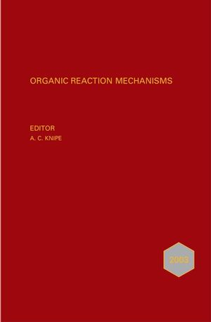 Organic Reaction Mechanisms 2003: An annual survey covering the literature dated January to December 2003 (0470014903) cover image