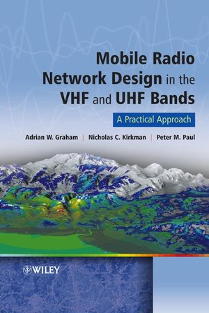 Mobile Radio Network Design in the VHF and UHF Bands: A Practical Approach (0470029803) cover image