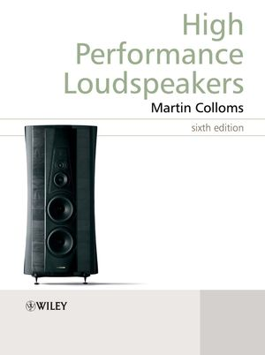 High Performance Loudspeakers, 6th Edition (0470094303) cover image