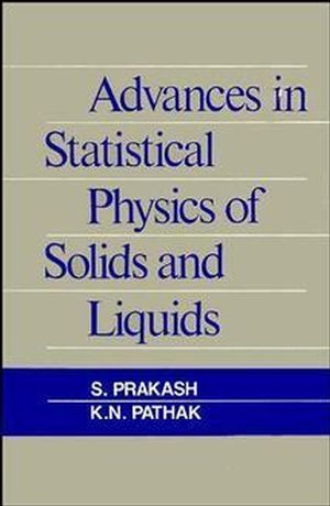 Advances in Statistical Physics of Solids and Liquids (0470217103) cover image