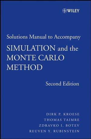Simulation and the Monte Carlo Method, Student Solutions Manual, 2nd Edition (0470285303) cover image