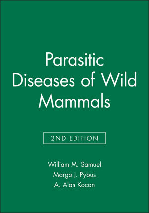Parasitic Diseases of Wild Mammals, 2nd Edition