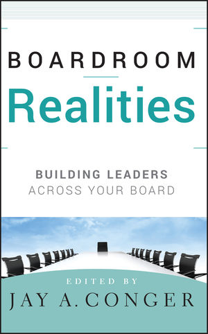 Boardroom Realities: Building Leaders Across Your Board (0470442603) cover image