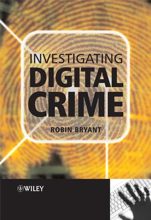 Investigating Digital Crime