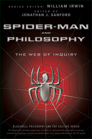Spider-Man and Philosophy: The Web of Inquiry (0470575603) cover image