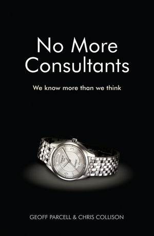 No More Consultants: We know more than we think (0470685603) cover image