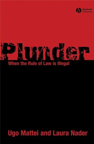 Plunder: When the Rule of Law is Illegal (0470695803) cover image