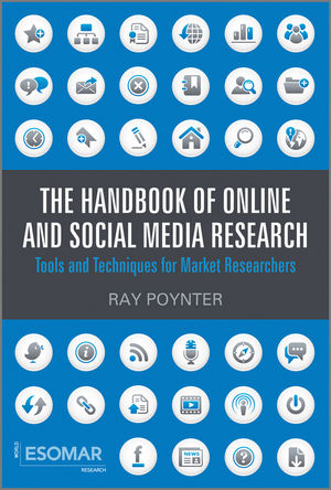 The Handbook of Online and Social Media Research: Tools and Techniques for Market Researchers (0470710403) cover image