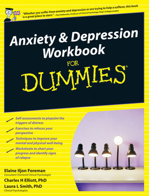 Anxiety and Depression Workbook For Dummies, UK Edition