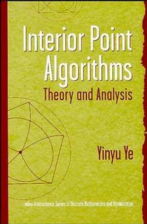 Interior Point Algorithms: Theory and Analysis (0471174203) cover image