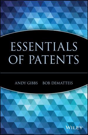 Essentials of Patents