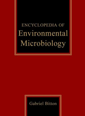 Encyclopedia of Environmental Microbiology, 6 Volume Set (0471354503) cover image