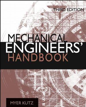 Mechanical Engineers' Handbook, 4 Volume Set, 3rd Edition
