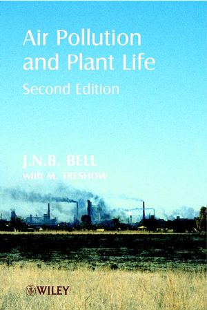 Air Pollution and Plant Life, 2nd Edition