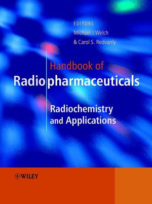 Handbook of Radiopharmaceuticals: Radiochemistry and Applications  (0471495603) cover image