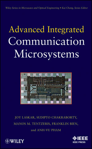 Advanced Integrated Communication Microsystems
