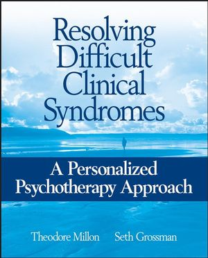 Resolving Difficult Clinical Syndromes: A Personalized Psychotherapy Approach (0471717703) cover image