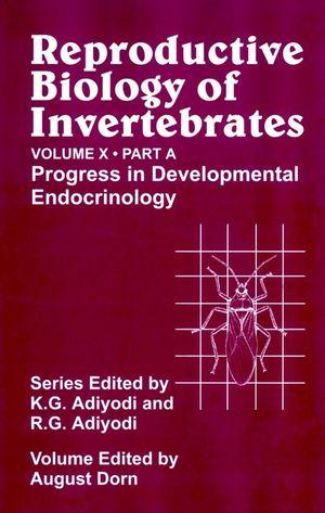 Reproductive Biology of Invertebrates, Volume 10, Part A, Progress in Development Endocrinology