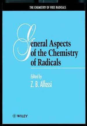 General Aspects of the Chemistry of Radicals