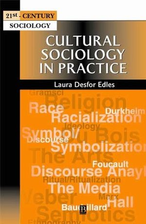 Cultural Sociology in Practice (0631210903) cover image
