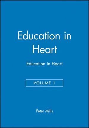 Education in Heart, Volume 1