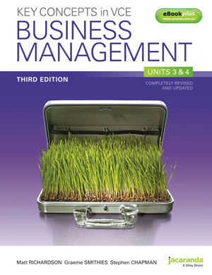 Key Concepts in VCE Business Management: Units 3 & 4 and eBookPLUS, 3rd Edition