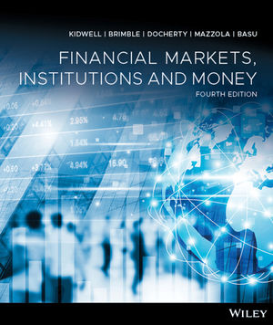 Financial Markets, Institutions and Money, 4th Edition