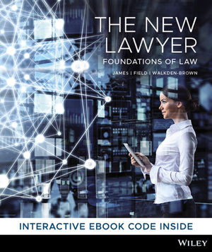 The New Lawyer: Foundations of Law, 1st Edition