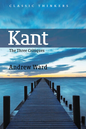 Kant: The Three Critiques (0745626203) cover image