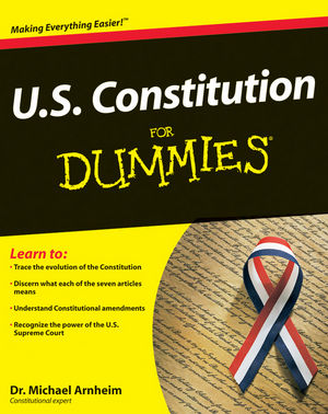 US Constitution For Dummies