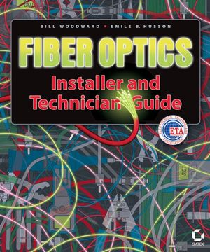 Fiber Optics Installer and Technician Guide (0782143903) cover image