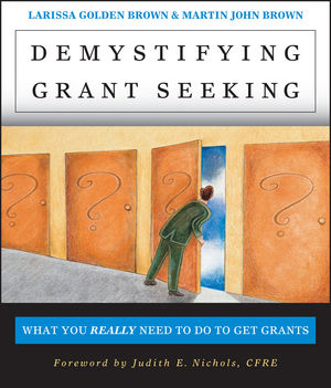 Demystifying Grant Seeking: What You REALLY Need to Do to Get Grants, 2nd Edition (0787956503) cover image