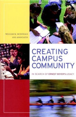 Creating Campus Community: In Search of Ernest Boyer