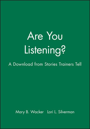 Are You Listening?: A Download from Stories Trainers Tell