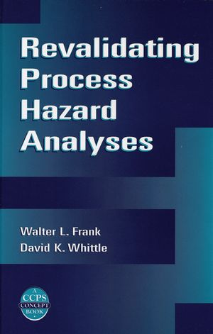 Revalidating Process Hazard Analyses