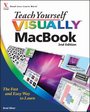 Teach Yourself VISUALLY MacBook, 2nd Edition