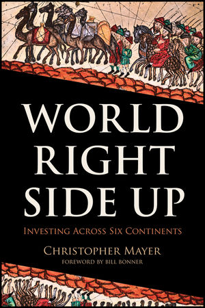 World Right Side Up: Investing Across Six Continents