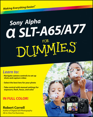 Sony Alpha SLT-A65 / A77 For Dummies (1118243803) cover image