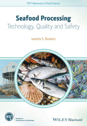 Seafood Processing: Technology, Quality and Safety (1118346203) cover image