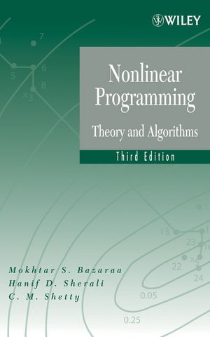 Nonlinear Programming: Theory and Algorithms, 3rd Edition (1118626303) cover image