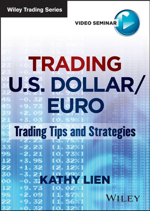 Trading U.S. Dollar/Euro: Trading Tips and Strategies