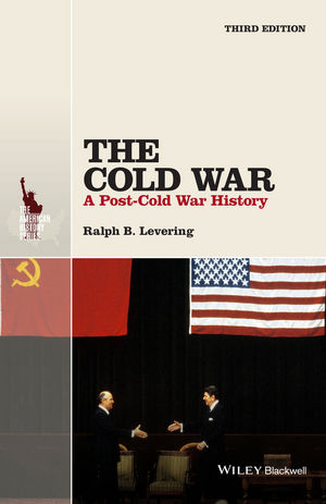 The Cold War: A Post-Cold War History, 3rd Edition (1118848403) cover image