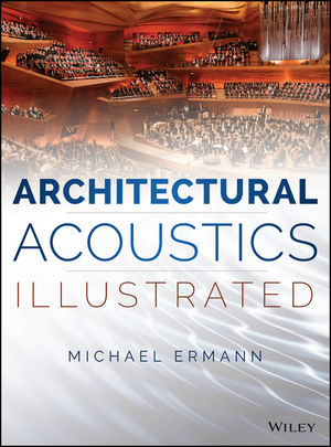 Architectural Acoustics Illustrated (1118986903) cover image