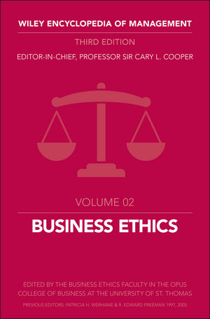 Wiley Encyclopedia of Management, Volume 2, Business Ethics, 3rd Edition